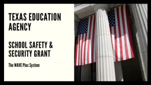 TEA Texas School Safety & Security Grant